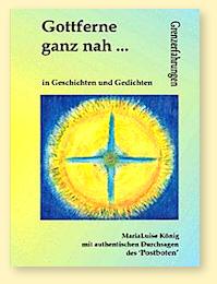 "Marialuise König: ""Gottferne - ganz nah"""